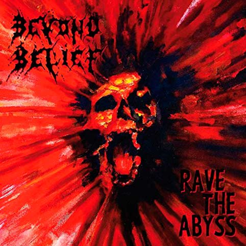 Beyond Belief - Rave the Abyss