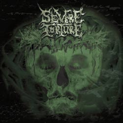 Severe Torture - Lambs of a God