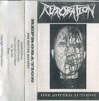 Reprobation - One Rotted Autopsy