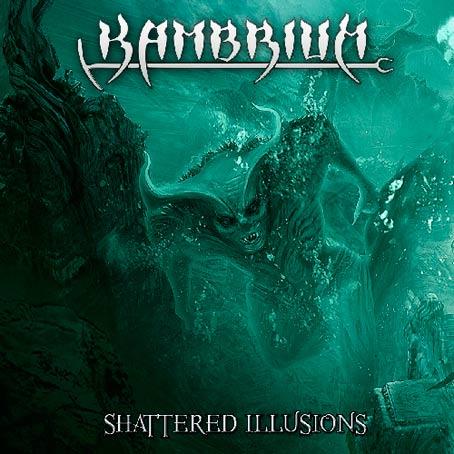 Kambrium - Shattered Illusions