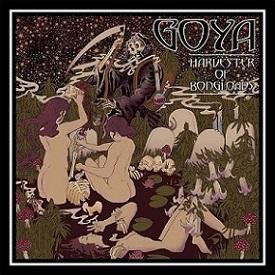 Goya - Harvester of Bongloads