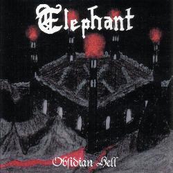 Elephant - Obsidian Hell