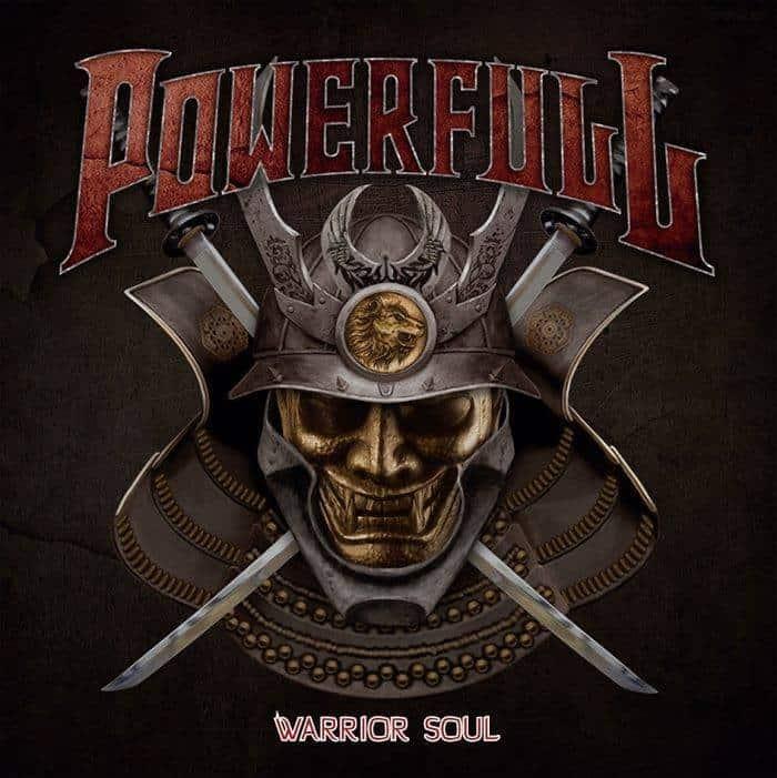 Powerfull - Warrior Soul