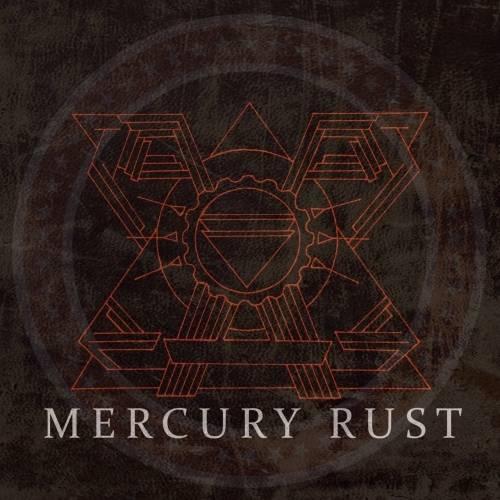 Mercury Rust - Mercury Rust