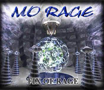 Mo Rage - The Fix of Rage