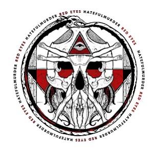 Hatefulmurder - Red Eyes