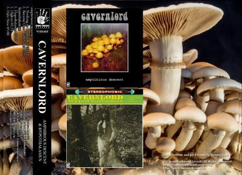 Cavernlord - Amphibious Descent & Hypothalamus