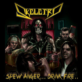 Skeletro - Spew Anger...Drink Fire