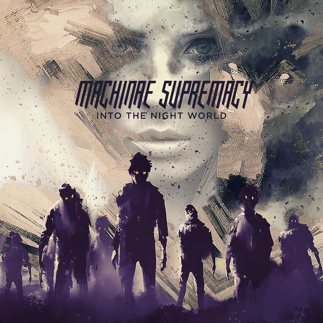 Machinae Supremacy - Into the Night World