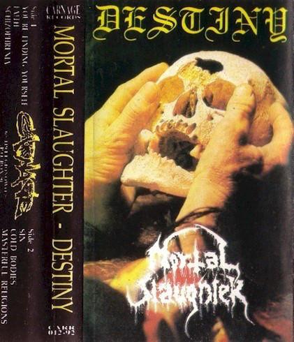 Mortal Slaughter - Destiny