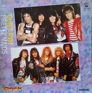 Pretty Maids / Quiet Riot - Quiet Riot / Pretty Maids
