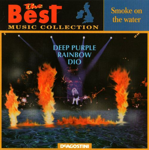 Rainbow / Dio / Deep Purple - Smoke on the Water: The Best Music Collection