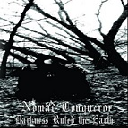 Nomad Conqueror - Darkness Ruled the Earth