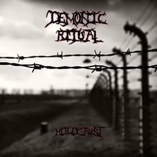 Demonic Ritual - Holocaust