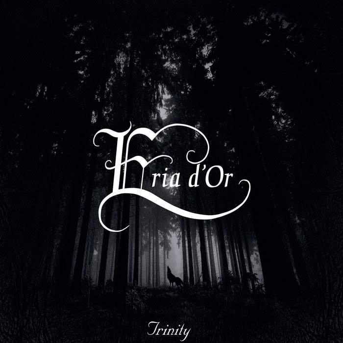 Eria d'Or - Trinity