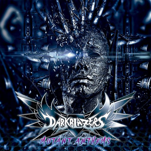 Darkblazers - Mutant Anthems