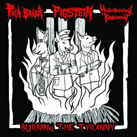 Hierarchical Punishment / Peia Braba - Burning the Tyranny