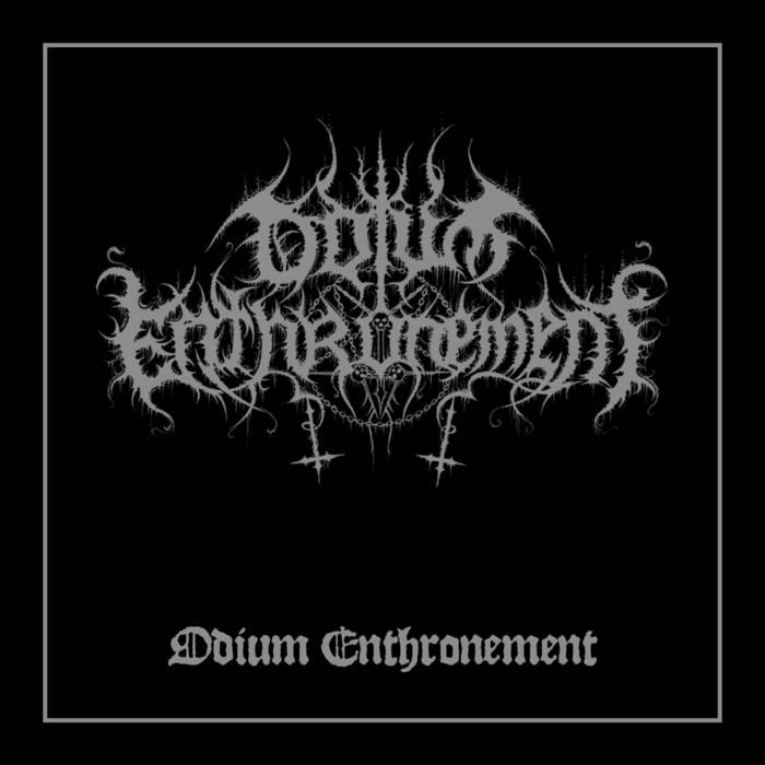 Odium Enthronement - Odium Enthronement