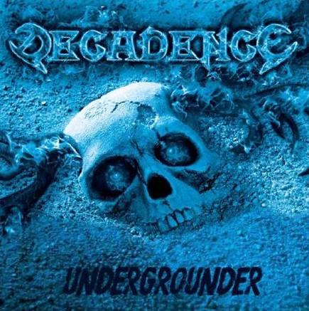 Decadence - Undergrounder