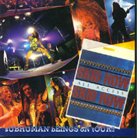 Skid Row - Subhuman Beings on Tour