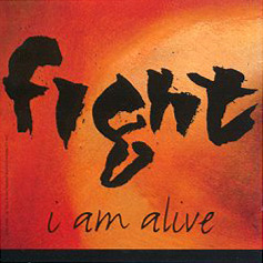 Fight - I Am Alive