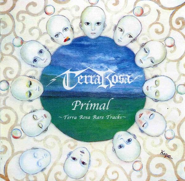 Terra Rosa - Primal ~Terra Rosa Rare Tracks~