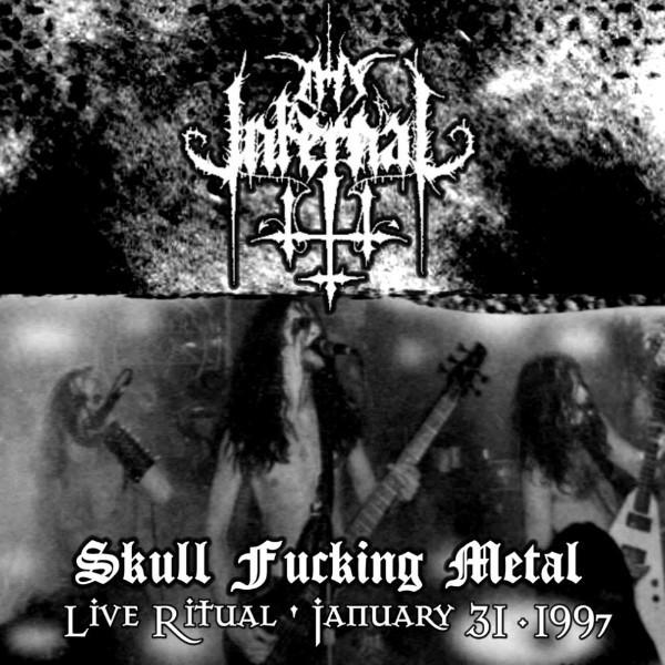 Thy Infernal - Skull Fucking Metal (Live Ritual 01-31-97)