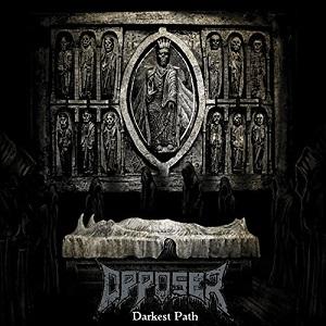 Opposer - Darkest Path