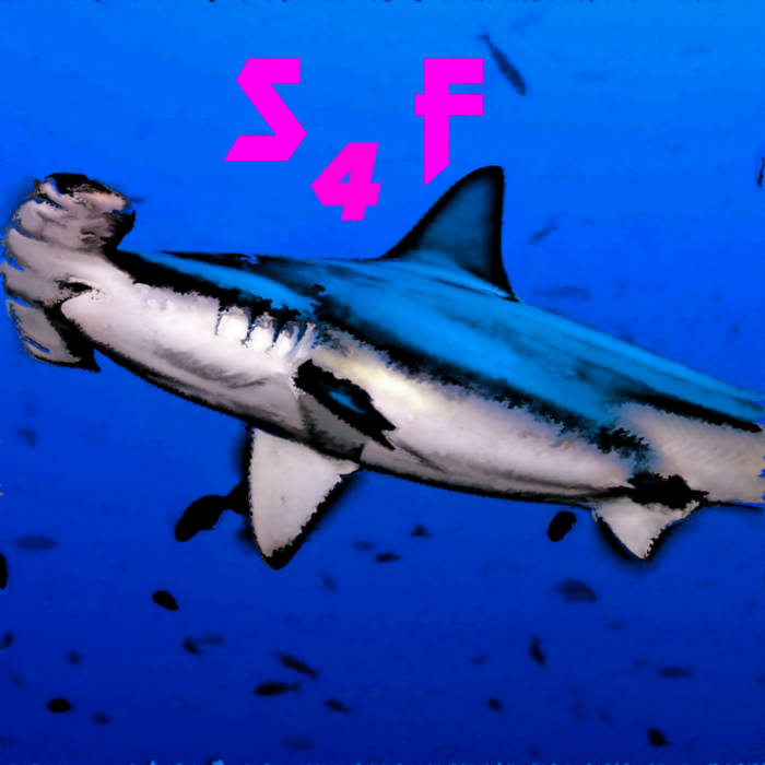 Sharkfucker - Sharkfucker 4