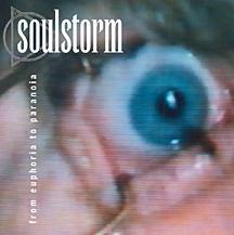 Soulstorm - From Euphoria to Paranoia