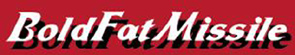 Bold Fat Missile - Logo