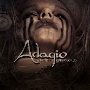 Adagio - A Band in Upperworld