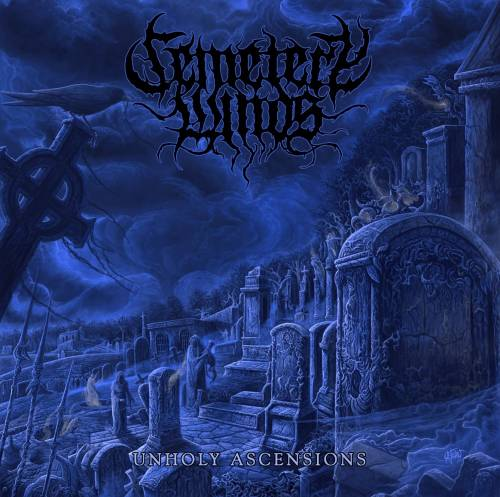 Cemetery Winds - Unholy Ascensions