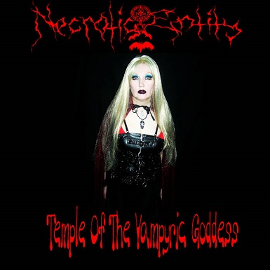 Necrotic Entity - Temple of the Vampyric Goddess