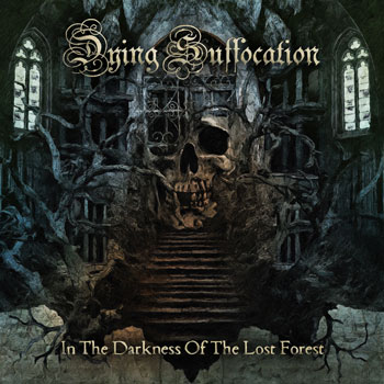 Dying Suffocation - In the Darkness of the Lost Forest