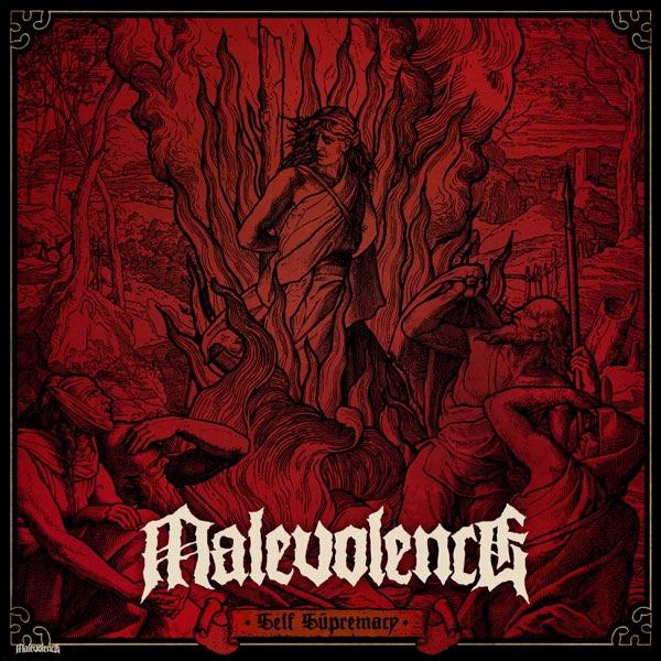Malevolence - Self Supremacy