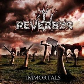 Reverber - Immortals
