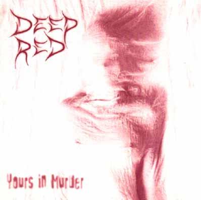 Deepred - Yours in Murder