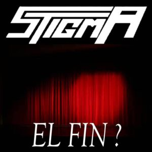 Stigma - El fin?
