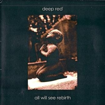 Deepred - All Will See Rebirth