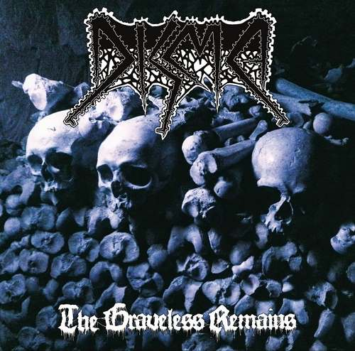 Disma - The Graveless Remains