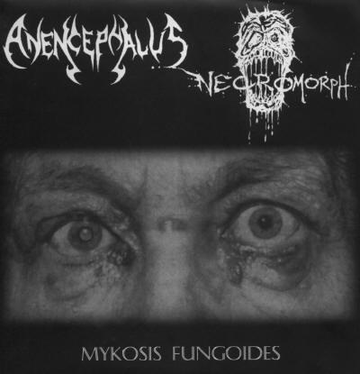 Necromorph / Anencephalus - Mykosis Fungoides