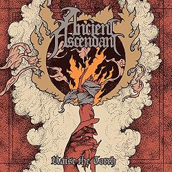 Ancient Ascendant - Raise the Torch