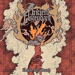 Ancient Ascendant - Raise the Torch