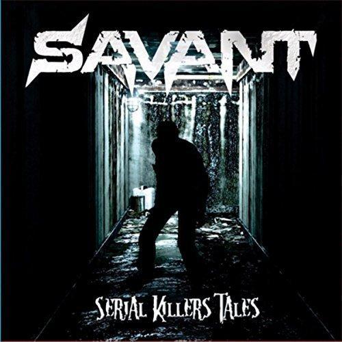 Savant - Serial Killers' Tales