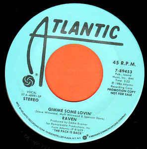 Raven - Gimme Some Lovin'