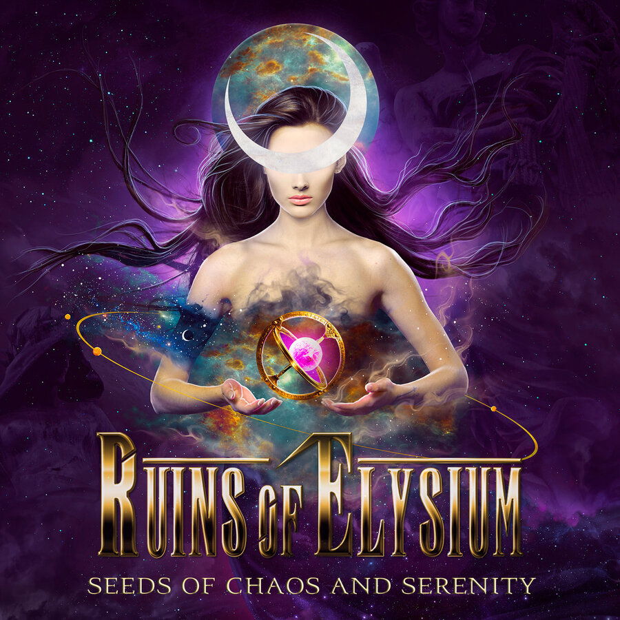 Ruins of Elysium - Seeds of Chaos and Serenity