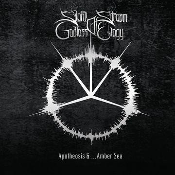 Silent Stream of Godless Elegy - Apotheosis & ...Amber Sea
