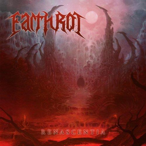 Earth Rot - Renascentia