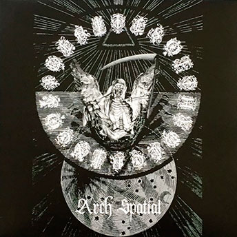 Rites of Thy Degringolade - Arch Spatial